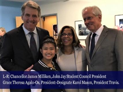 L-R: Chancellor James Milliken, John Jay Student Council President Grace Theresa Agalo-Os, President-Designate Carol Mason, President Travis.