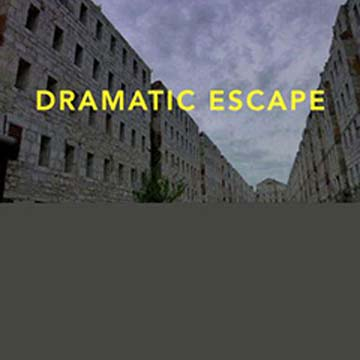 dramatic escape