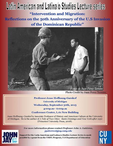 Intervention and Migration: Reflections on the 50th Anniversary of the U.S. Invasion of the Dominican Republic