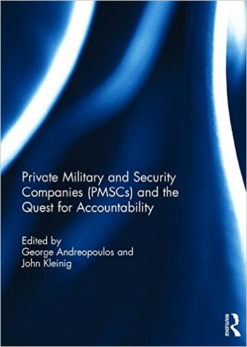 Private Military and Security Companies (PMSC's) and the Quest for Accounting book cover