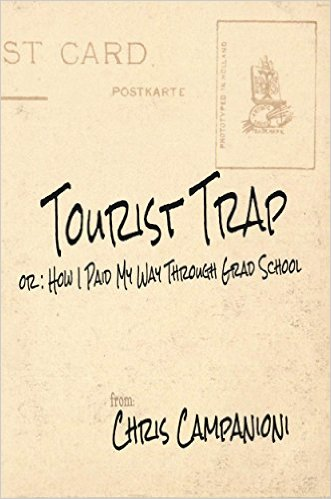 Tourist Trap (Or: How I Paid My Way Through Grad School) book cover