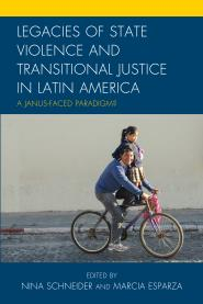 Legacies of State Violence and Transitional Justice in Latin America book cover