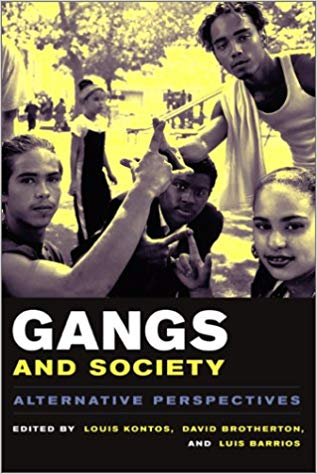 Gangs and Society by David Brotherton