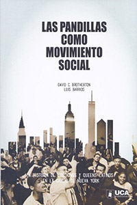 Las Pandillas Como Movimento Social by David Brotherton