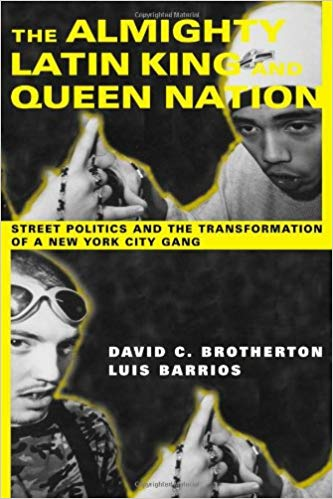 The Almighty Latin King and Queen Nation by David Brotherton