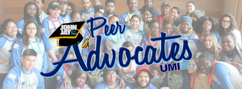 Urban Male Initiative's Peer Advocates Mentoring Program is to empower men of color at John Jay College of Criminal Justice while creating a meaningful college experience.