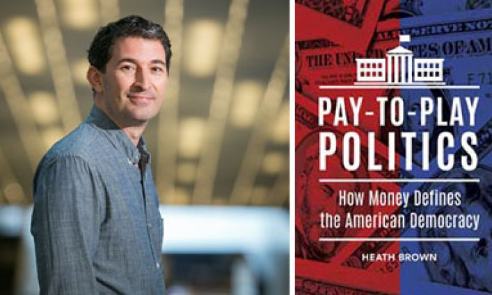 The Buck Starts Here: Professor Heath Brown's New Book Examines Money and Politics