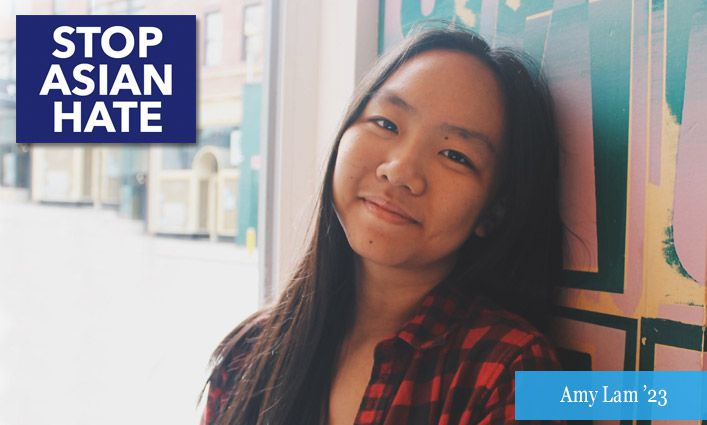 Stop Asian Hate: Amy Lam '23 Speaks Out Against Anti-Asian Attacks