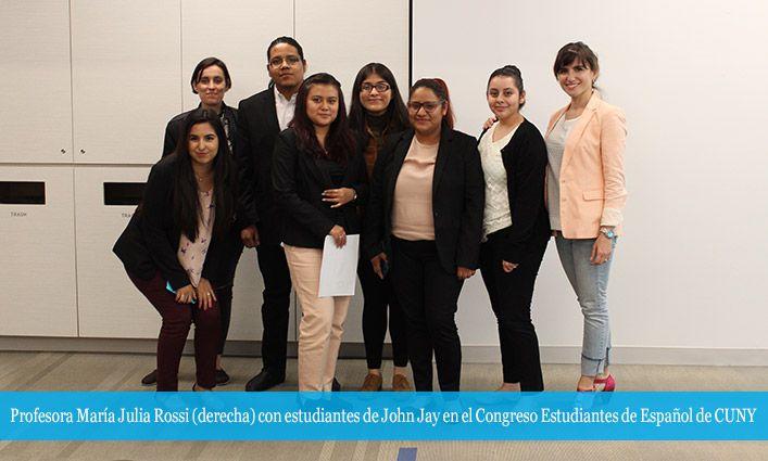 Los estudiantes de John Jay convierten el Congreso Estudiantes de Español de CUNY en becas de investigación y creación