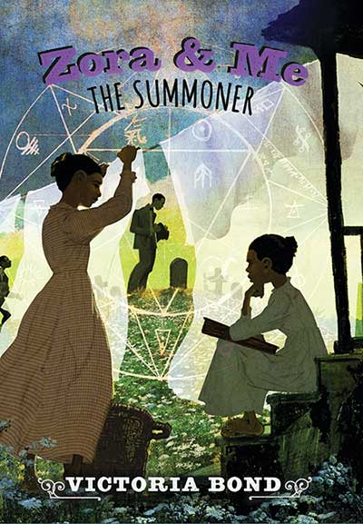 The cover of Zora & Me: The Summoner