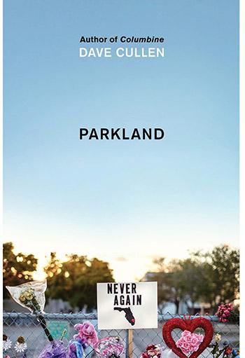 Dave Cullen's book Parkland