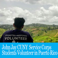 Cover image for JOHN JAY CUNY SERVICE CORPS STUDENTS VOLUNTEER IN PUERTO RICO