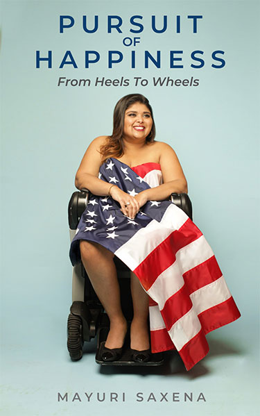 Saxena's book, Pursuit of Happiness: From Heels to Wheels