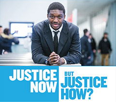 Justice Now but Justice How?
