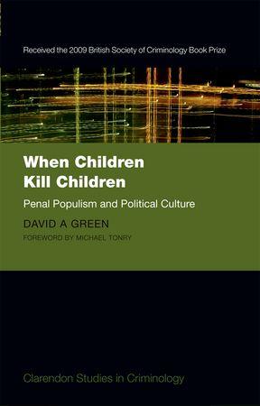 When Children Kill Children: Penal Populism And Political Culture