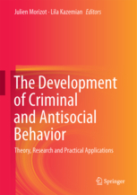 The Development of Criminal and Antisocial Behavior: Theory, Research and Practical Applications