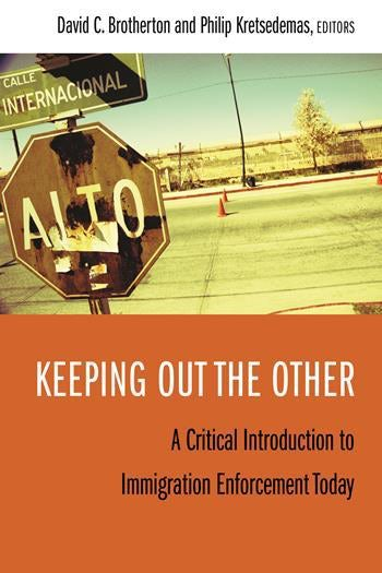 Keeping out the other by David Brotherton