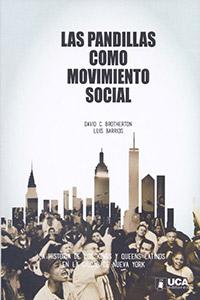 Las Pandillas Como Movimento Social by David Brotherton