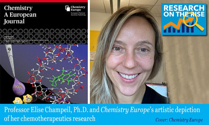 Research on the Rise: Science Professor Elise Champeil, Ph.D. Works with Students and Faculty to Advance Cancer Treatment Possibilities