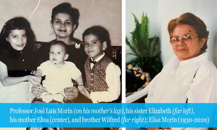 Professor José Luis Morín Establishes The Elisa Morín Scholarship In Honor of His Mother and All Mothers Making Great Sacrifices for Their Children