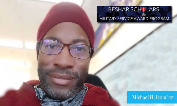 Beshar Scholars Military Service Award: Retired U.S. Army Major Michael H. Isom '22 Aims to Help Alaskan Native Communities