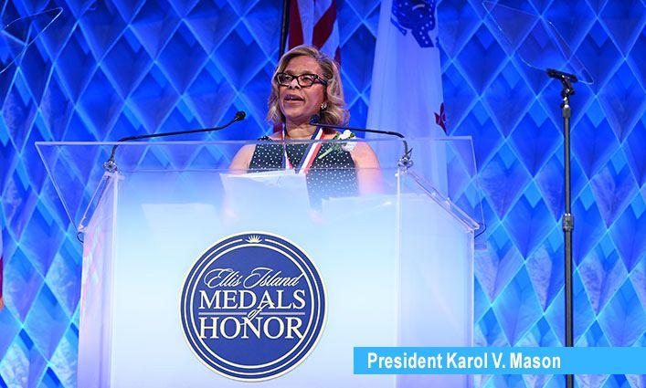 President Karol V. Mason Receives the Ellis Island Medal of Honor