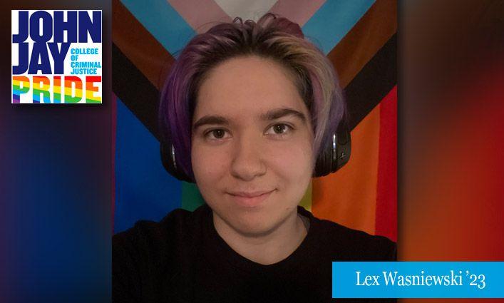 2021 Pride: Lex Wasniewski '23 Delves into LGBTQ+ Representation and Family Connections