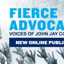 Fierce Advocate: John Jay College Launches New Online Publication